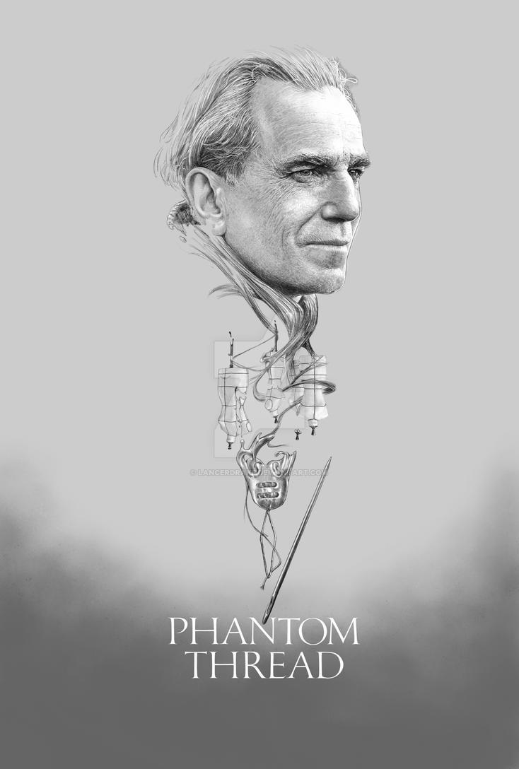 Phantom thread : Thread of Dreams poster title by lancerdrake