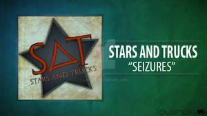 Stars And Trucks - Seizures {Artwork}