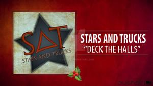 Stars And Trucks - Deck The Halls {Artwork}