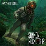 Sunken Rocketship album