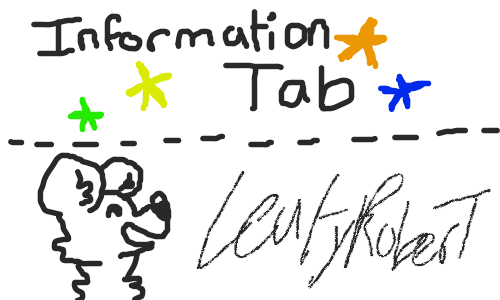 Information-Tab!!! by LeafyRoberT