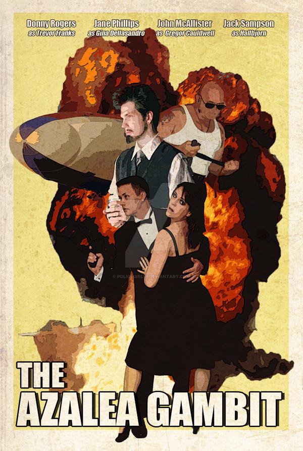Azalea Gambit Movie Poster by policegirl01