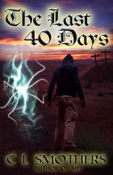 The Last 40 Days Cover by policegirl01