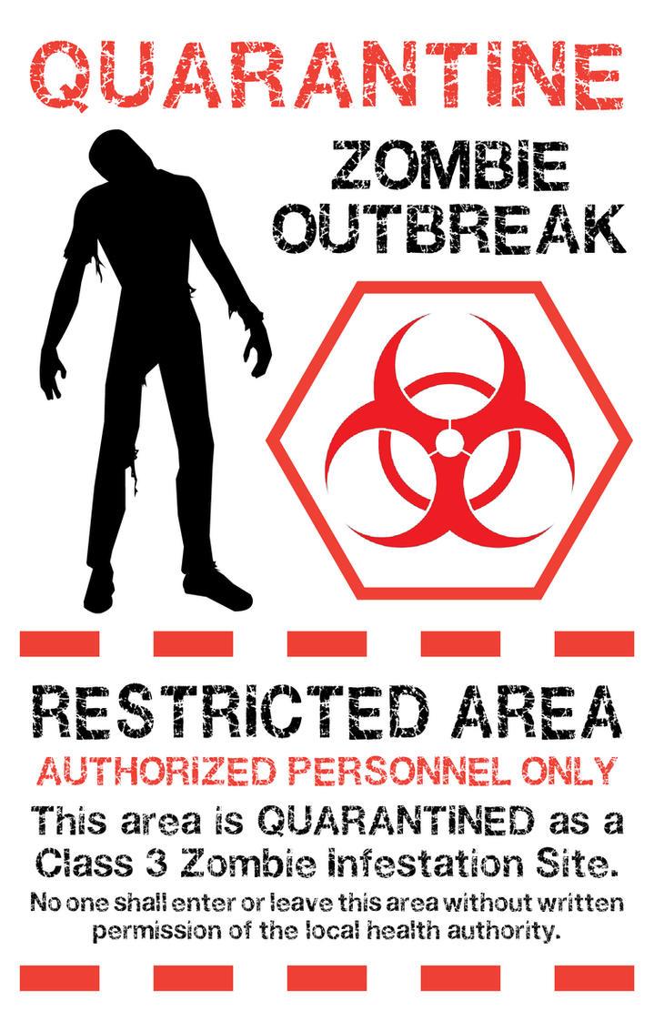 Zombie Quarantine Sign 1 by Memnalar