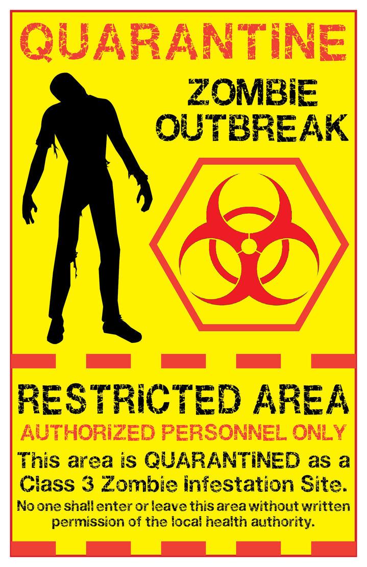 Zombie Quarantine Sign 2 By Memnalar On Deviantart