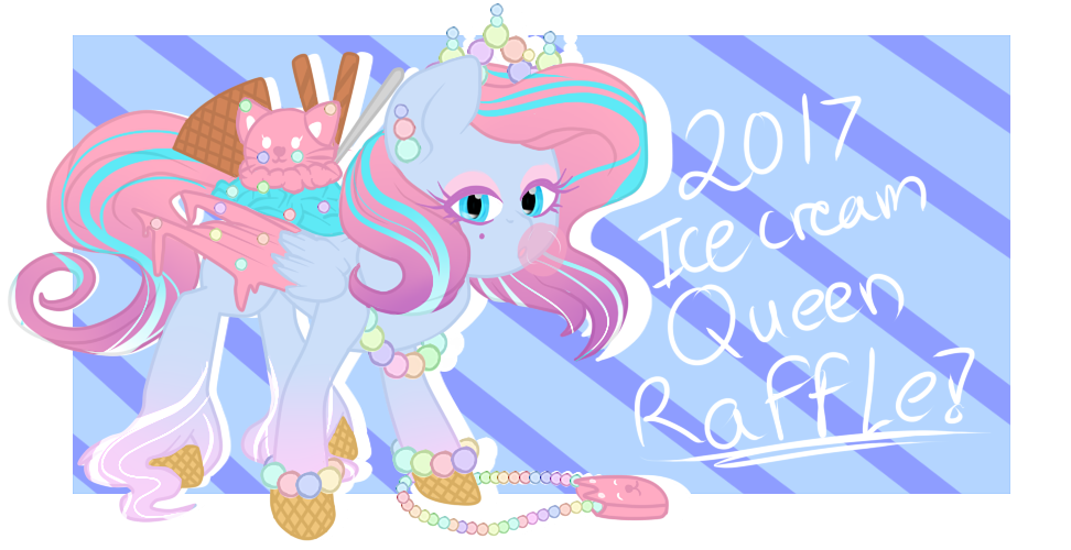 (CLOSED) Raffle Ice Cream Pony 2017 Queen by xXCrazyBunnyXx
