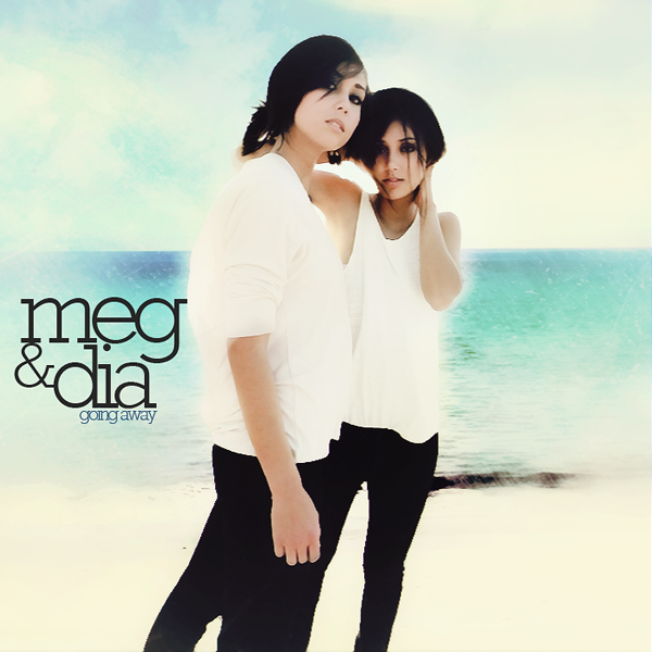 Meg_And_Dia___Going_Away_by_other_covers.png