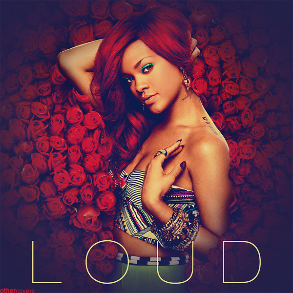 http://fc09.deviantart.net/fs70/f/2011/156/a/5/rihanna___loud_v3_by_other_covers-d3i3qys.png