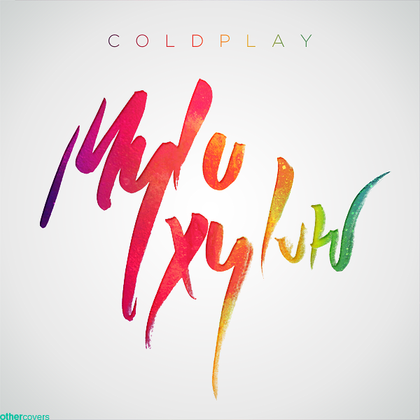 coldplay mylo xyloto by othercovers on deviantart