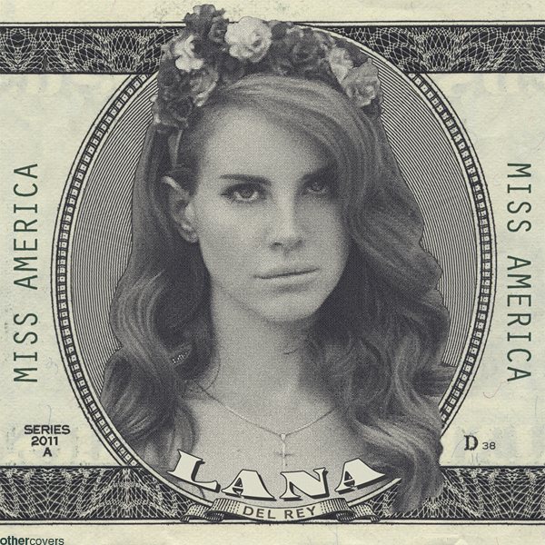 Lana Del Rey - Miss America by other-covers