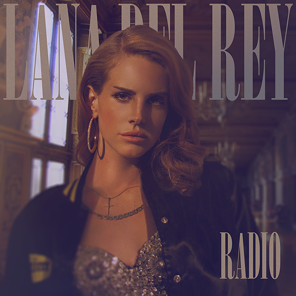 Lana Del Rey - Radio by other-covers