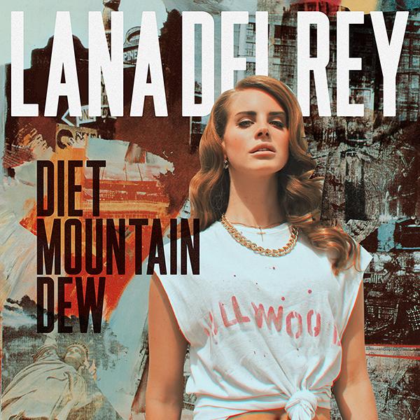 Diet mountain dew lana del rey
