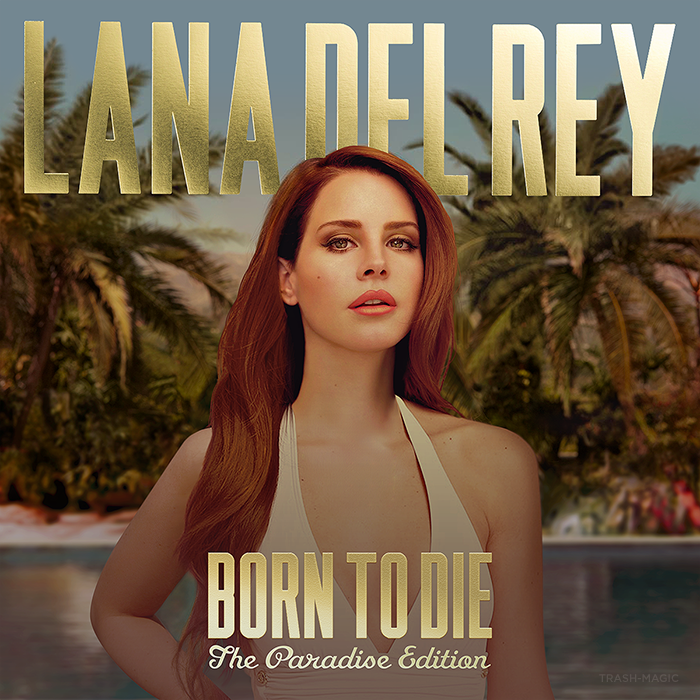 Lana Del Rey - Born To Die  The Paradise Edition  by other-coversBorn To Die Album Cover