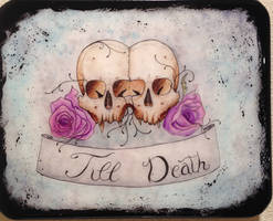 Til death