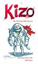 Kizo - The Thousand Mile Journey by Robsojourn