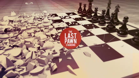 The Last Pawn Standing