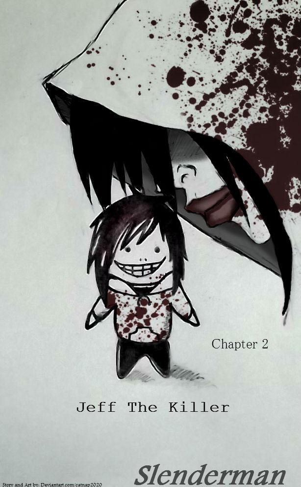 Jeff The Killer Manga 1 Slenderman Manga Chapt...