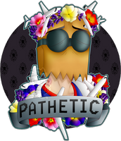 PATHETIC by Atomic52