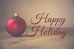 Happy Holiday - Ornament - Digital Art