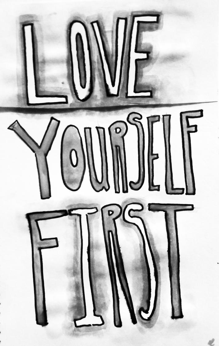 Love Yourself First - Black and White Print by lyssagal