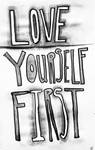 Love Yourself First - Black and White Print