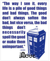 Dr Who 10th Dr Good Things Bad Things Typography by GodsDreamer