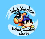 Waddle Don't