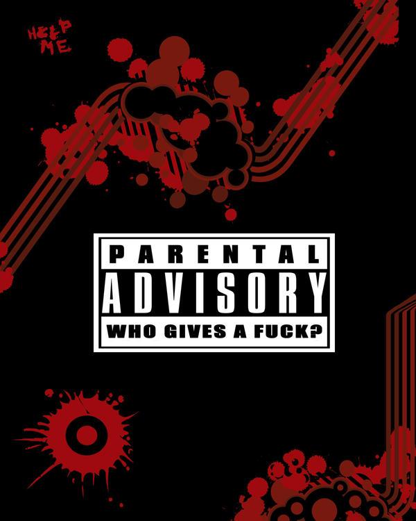 Parental Advisory By Bjquinl87