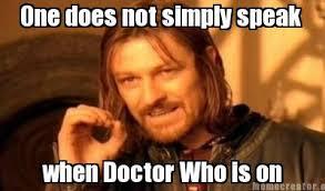 Rule #1 when watching Doctor Who by DoctorWhoFan220