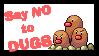 SAY NO TO DUGS by Spontaniouse