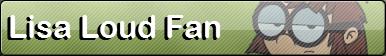 Lisa Loud [Fan Button]