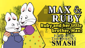 FT Smash Character Reveal - Max and Ruby