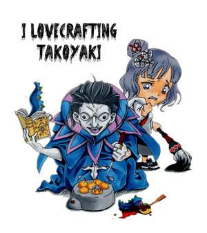 I Lovecrafting Takoyaki