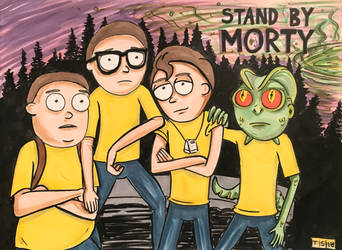 STAND BY MORTY