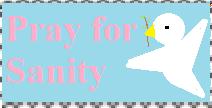 Pray  for Sanity Stamp by PsychoDemonFox