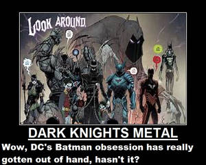 Demotivational: Enough of the Goddamn Batman!