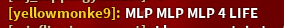 IS IT BECAUSE MY ROBLOX USERNAME SAYS MLP? by MLPfimAndTMNTfan