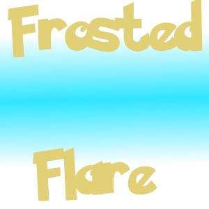 FrostedFlare's Profile Picture