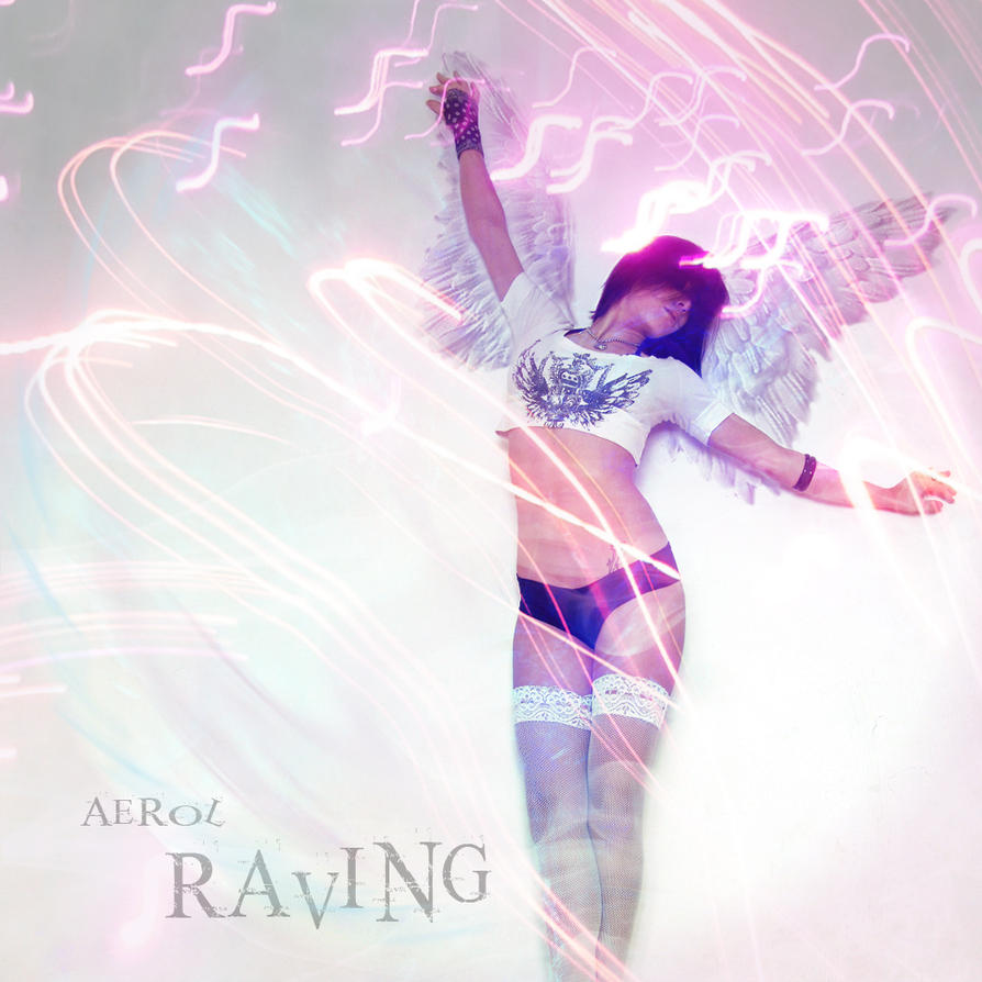 Raving_front cover by the-art-of-matth