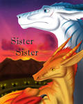 Sister Sister: A Dragon's Tale