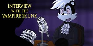 Interview with the Vampire Skunk