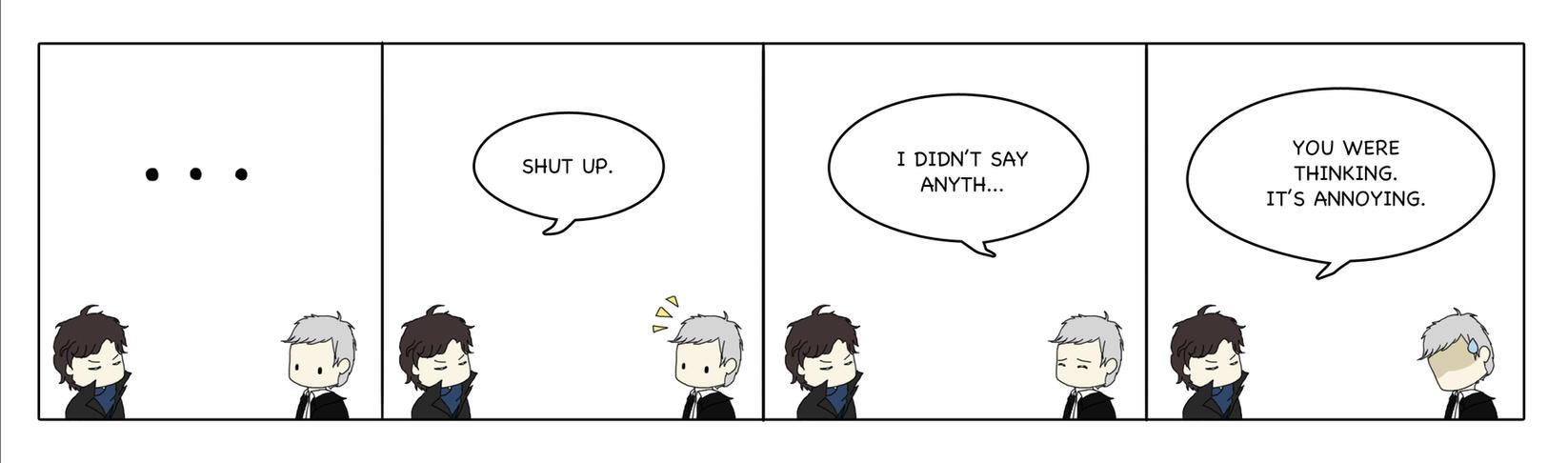 BBC Sherlock: Shut Up. by melelisun