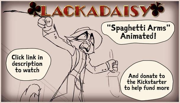Spaghetti Arms