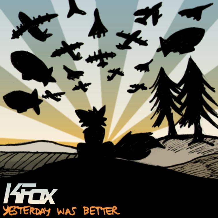 Yesterday Was Better by FreyFox