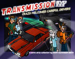 Transmission Evo 3: Crazy Welcomes Careful Drivers