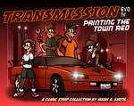 Transmission Evo IV: Painting The Town Red