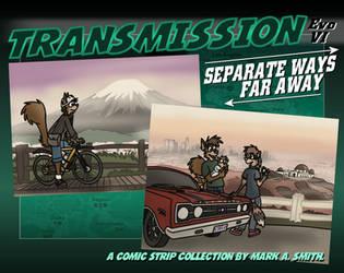 Transmission Evo VI: Separate Ways Far Away