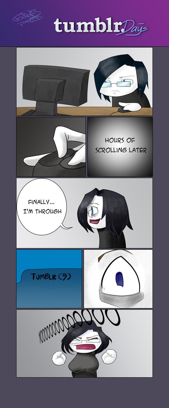 Emptying my Head - Tumblr Days by Feldiarts