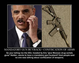 A mandatory gun  buyback...so confiscation? by IND-conservative