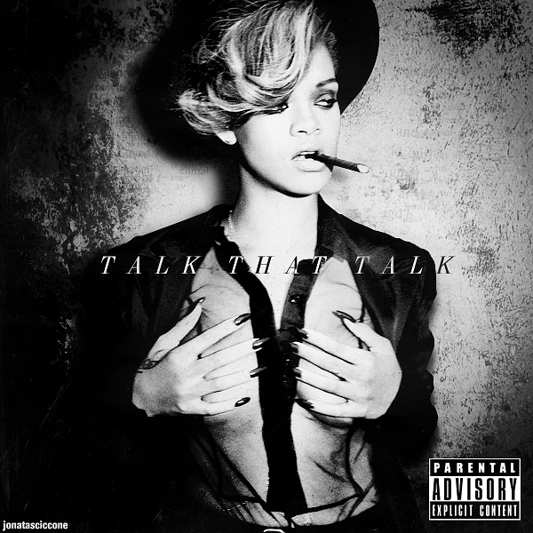 Rihanna - Talk That Talk: Deluxe Edition by jonatasciccone ...